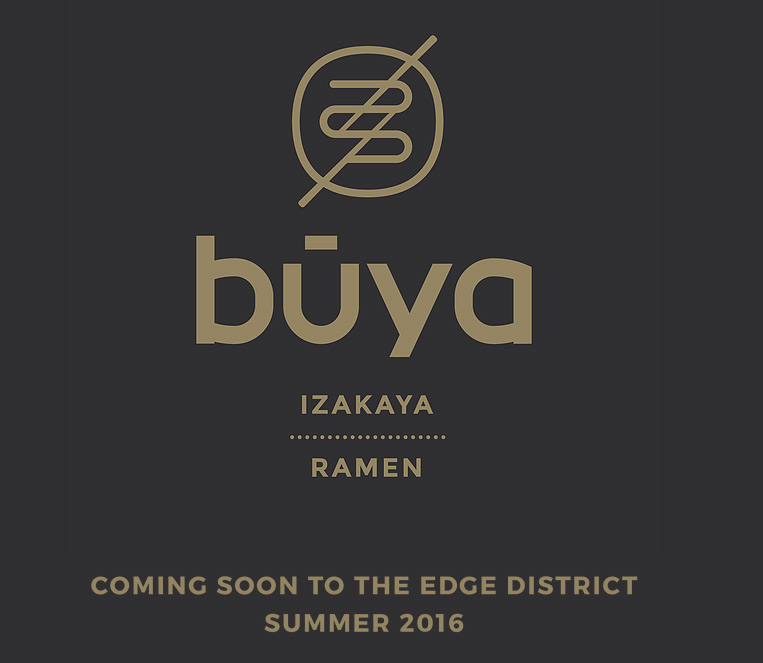 "Buya Ramen Coming Very Soon to Central Avenue ""Edge District"""