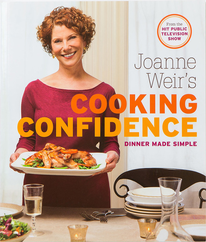 Joanne Weir's Cooking Confidence - Dinner Made Simple