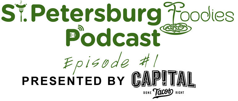 St. Petersburg Foodies Podcast Episode 1