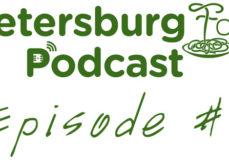 St. Petersburg Foodies Podcast Episode 6