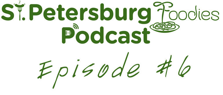Chef Chris Fernandez & Andy Jay from Red Mesa Interview St. Petersburg Foodies Podcast Episode 6
