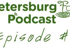 St. Petersburg Foodies Podcast Episode 7