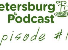 St. Petersburg Foodies Podcast Episode 12