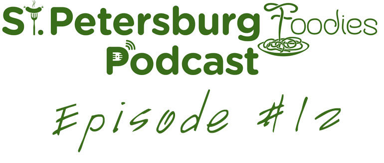 Erica Benstock from IL Ritorno Interview St. Petersburg Foodies Podcast Episode 12