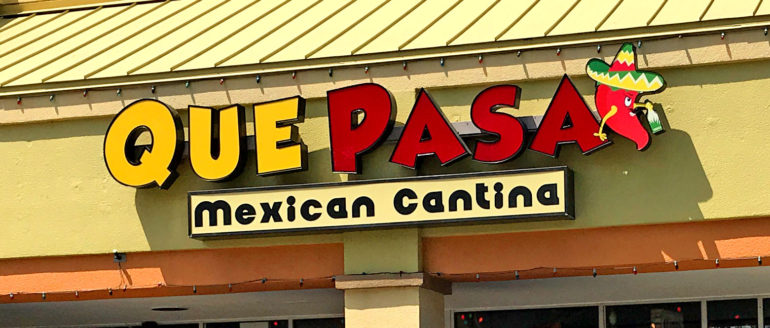 Que Pasa Mexican Cantina is the Real Deal
