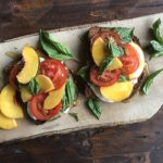 Peach and Tomato Toast with Mozzarella and Basil 2