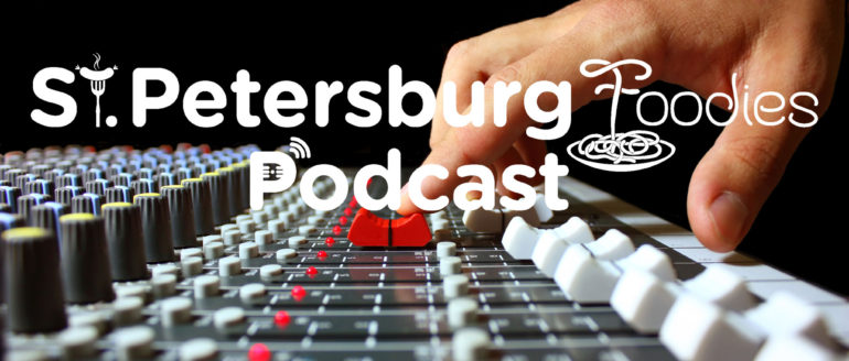Best of Compilation 2 from 2019 – St. Petersburg Foodies Podcast Episode 83