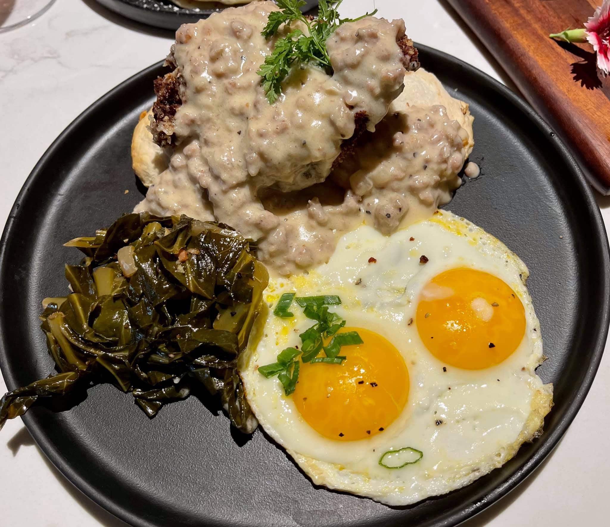 Chicken & Biscuits- House-Made Biscuit, Boneless Buttermilk-Fried Chicken Breast, Sausage Gravy, Poached Eggs, Collard Greens